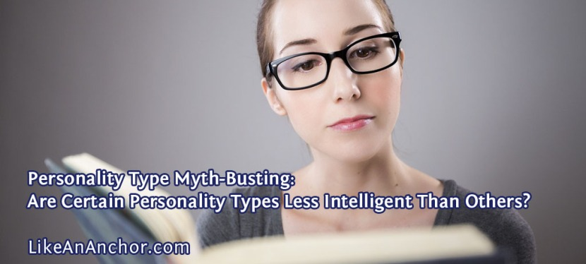 Personality Type Myth-Busting: Are Certain Personality Types Less Intelligent Than Others?