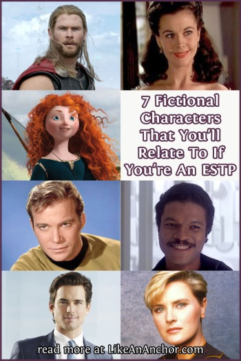 7 Fictional Characters That You'll Relate To If You're An ESTP | LikeAnAnchor.com