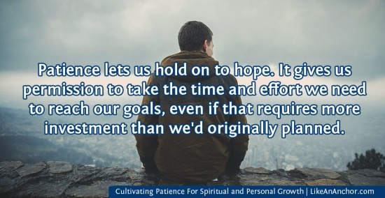 Cultivating Patience For Spiritual and Personal Growth   LikeAnAnchor.com