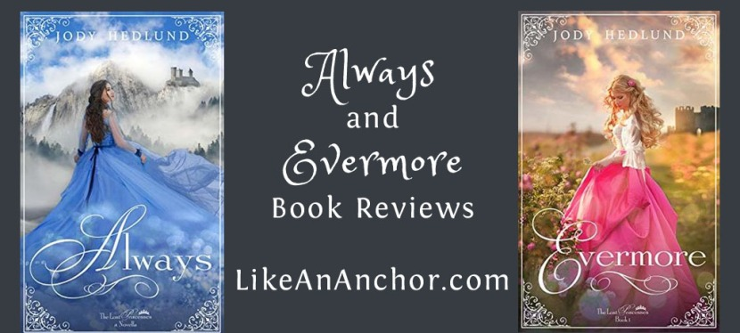 """Always"" and ""Evermore"" — New Fairy Tale Stories from Jody Hedlund"