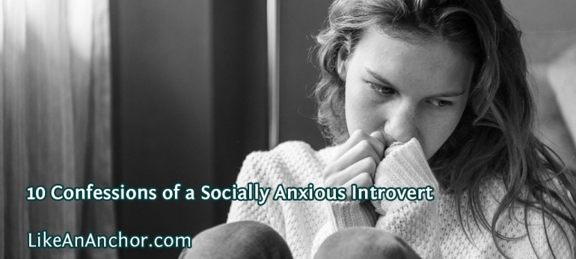 10 Confessions of a Socially Anxious Introvert