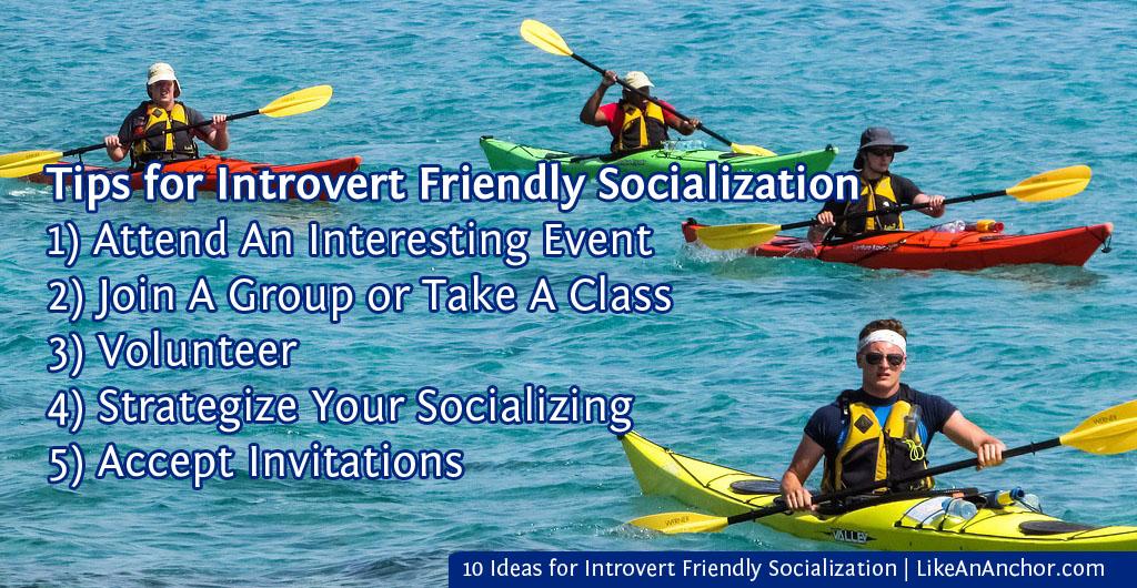 10 Ideas for Introvert Friendly Socialization | LikeAnAnchor.com