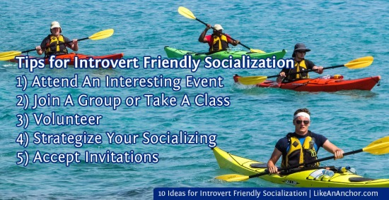 10 Ideas for Introvert Friendly Socialization | LikeAnAnchor.com