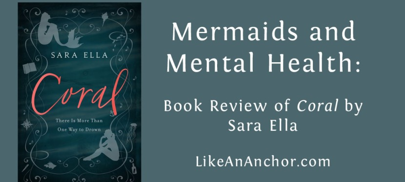 """Mermaids and Mental Health: Book Review of """"Coral"""" by SaraElla"""