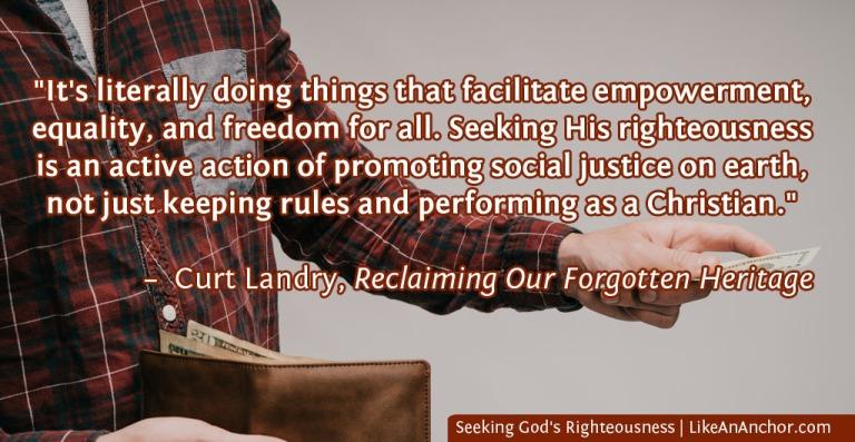 Seeking God's Righteousness | LikeAnAnchor.com