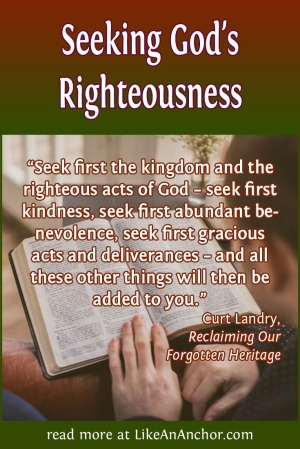 Seeking God's Righteousness | LikeAnAnchor.com