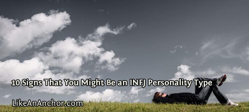 10 Signs That You Might Be an INFJ Personality Type