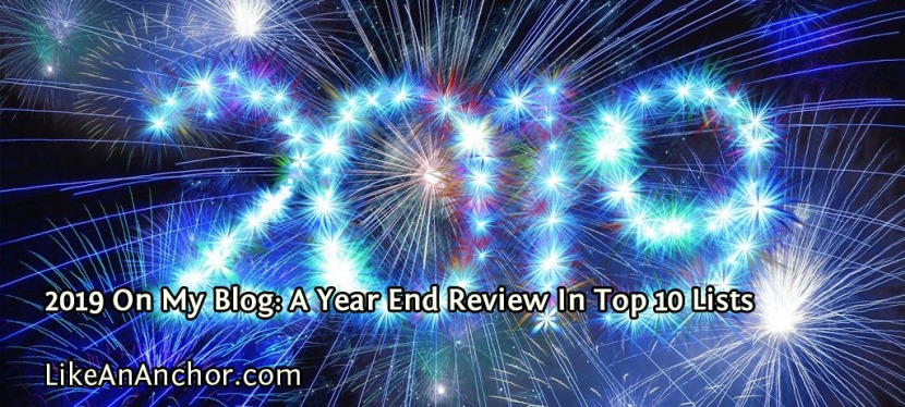 2019 On My Blog: A Year End Review In Top 10 Lists
