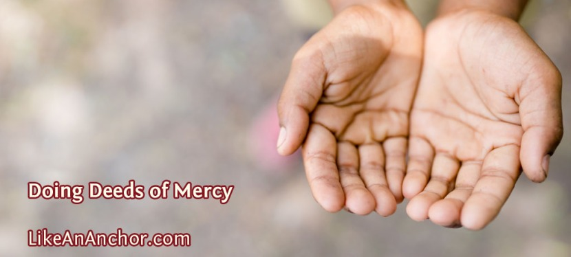 Doing Deeds of Mercy