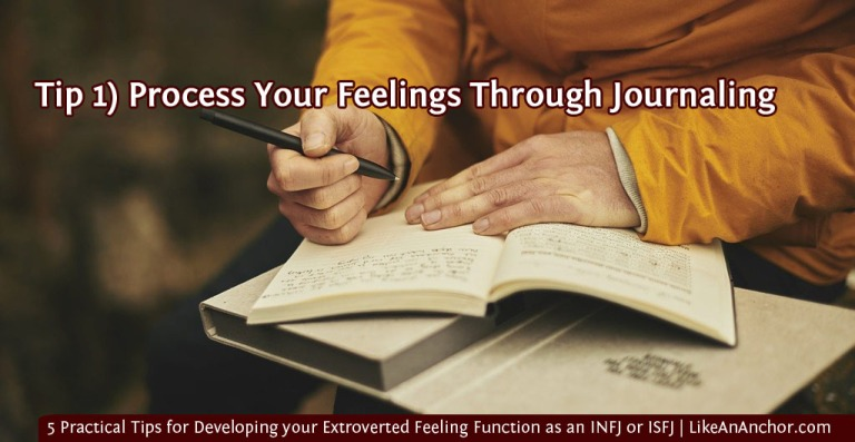 5 Practical Tips for Developing your Extroverted Feeling Function as an INFJ or ISFJ | LikeAnAnchor.com