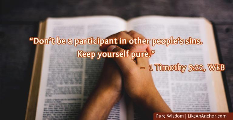 Pure Wisdom | LikeAnAnchor.com
