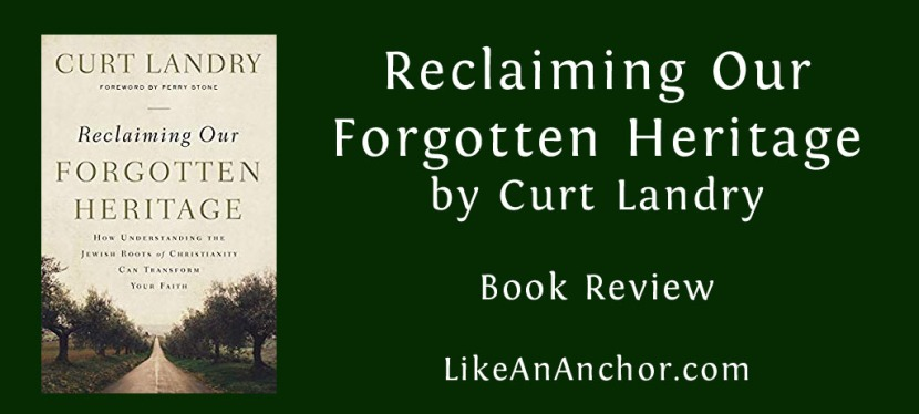 Book Review: Reclaiming Our Forgotten Heritage by Curt Landry