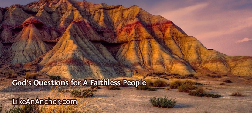 God's Questions for A Faithless People