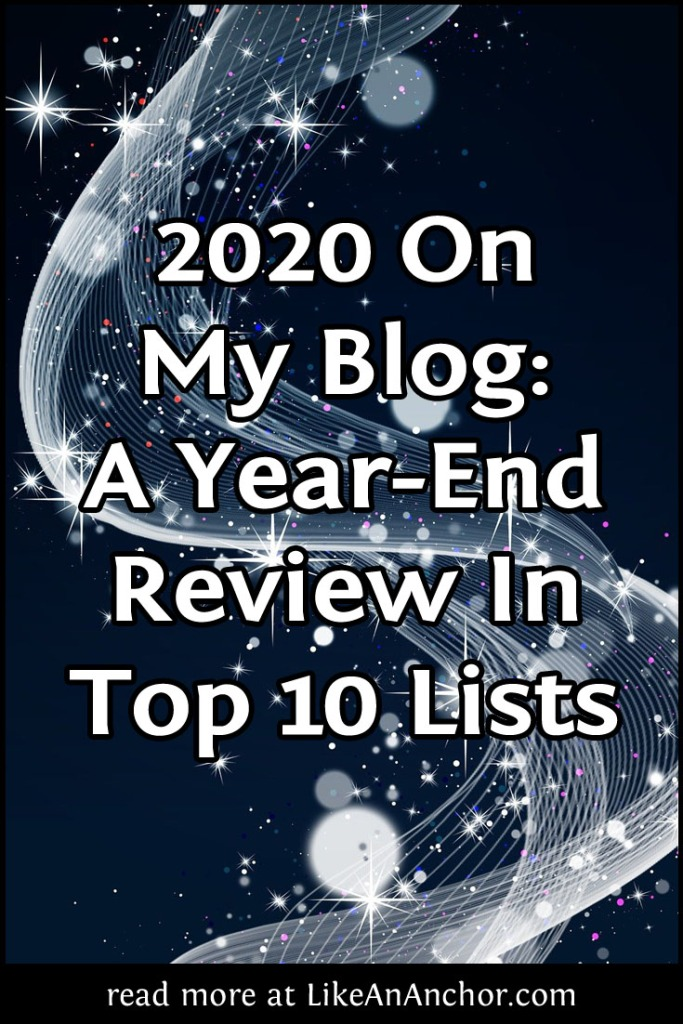 2020 On My Blog: A Year-End Review In Top 10 Lists