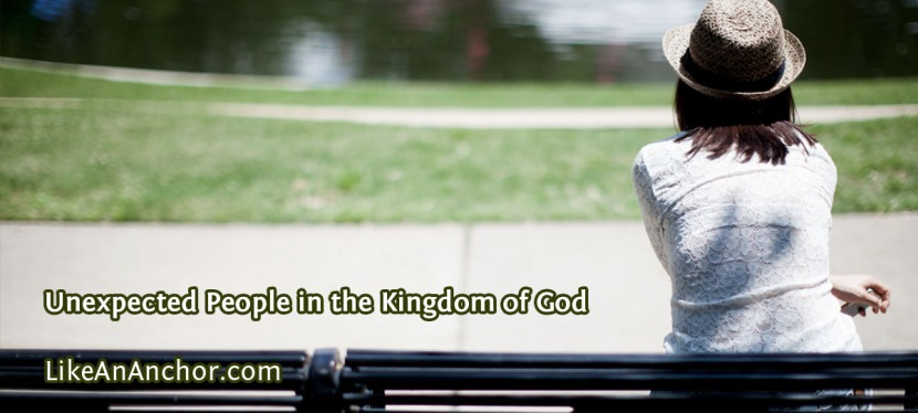Unexpected People in the Kingdom of God