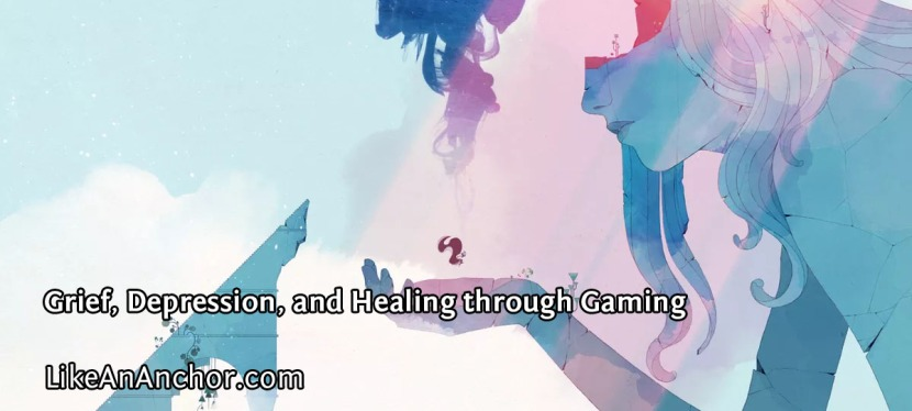 Grief, Depression, and Healing through Gaming