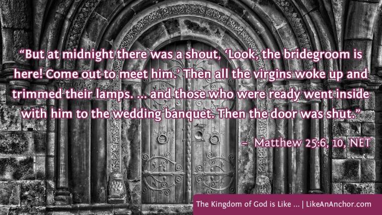 The Kingdom of God is Like ... | LikeAnAnchor.com
