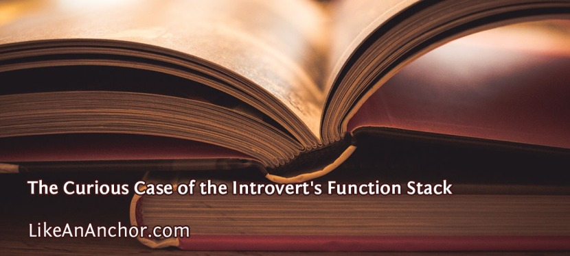 The Curious Case of the Introvert's Function Stack